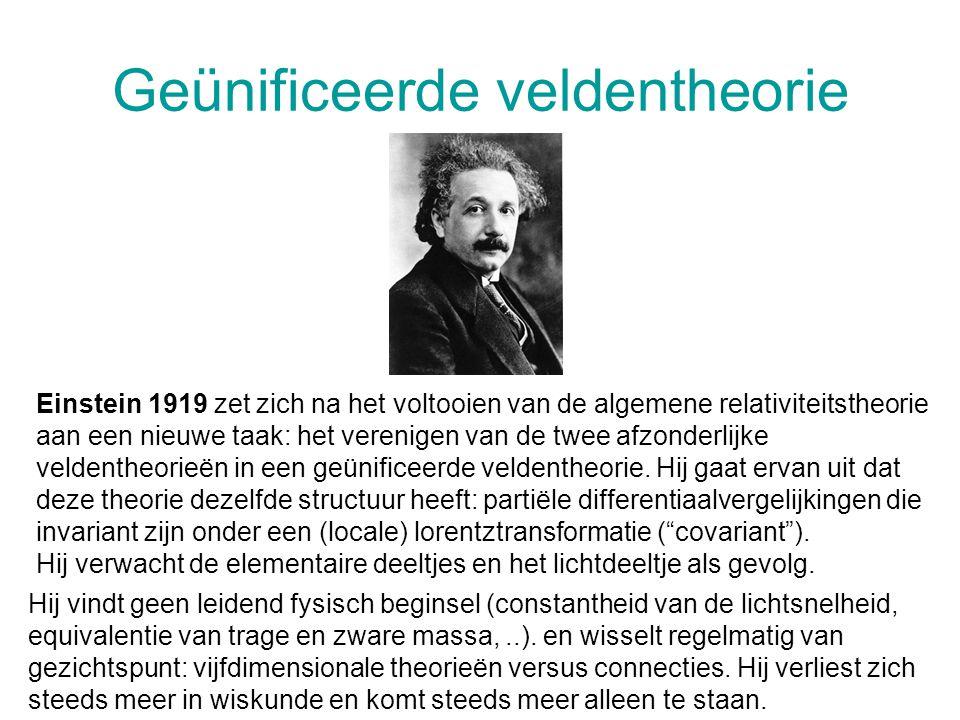 Geünificeerde veldentheorie Einstein 1919 zet zich na het voltooien van de algemene relativiteitstheorie aan een nieuwe taak: het verenigen van de twee afzonderlijke veldentheorieën in een geünificeerde veldentheorie.