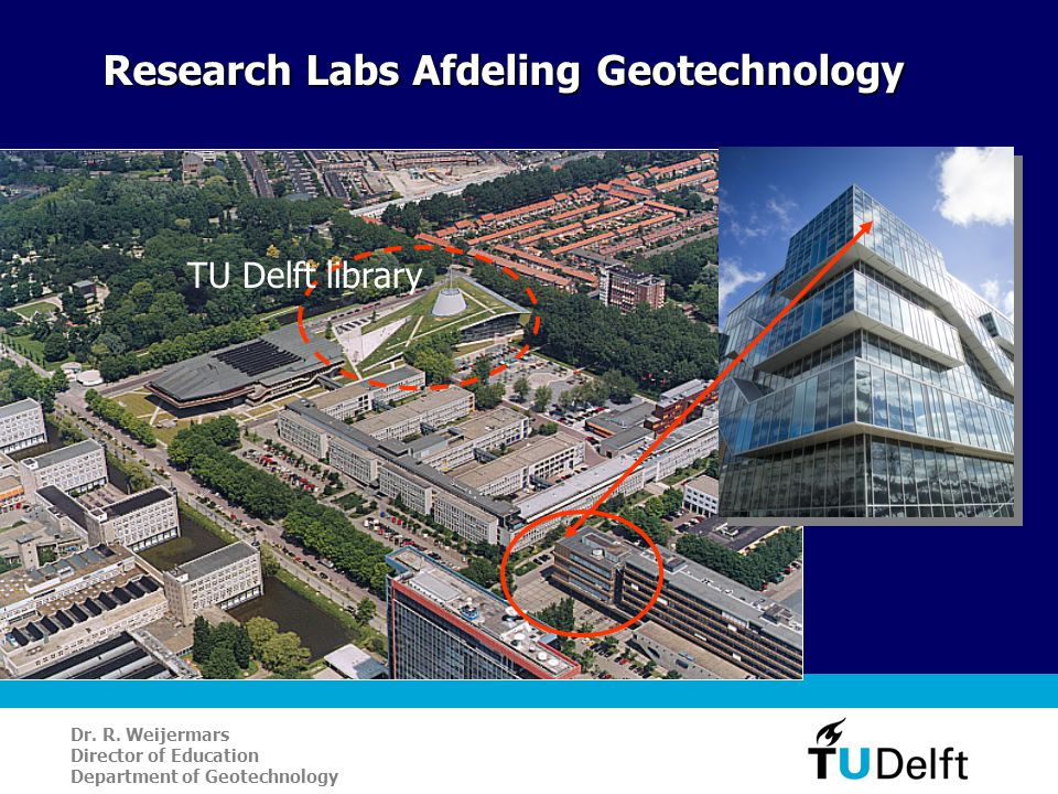 Research Labs Afdeling Geotechnology TU Delft library Dr.
