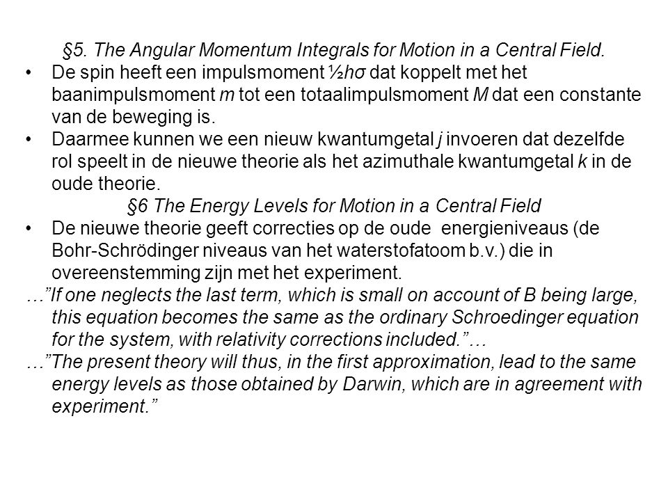 §5.The Angular Momentum Integrals for Motion in a Central Field.