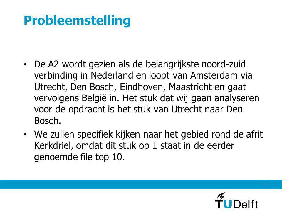 2 Probleemstelling De A2 wordt gezien als de belangrijkste noord-zuid verbinding in Nederland en loopt van Amsterdam via Utrecht, Den Bosch, Eindhoven