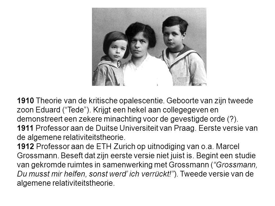 """1910 Theorie van de kritische opalescentie. Geboorte van zijn tweede zoon Eduard (""""Tede""""). Krijgt een hekel aan collegegeven en demonstreert een zeker"""