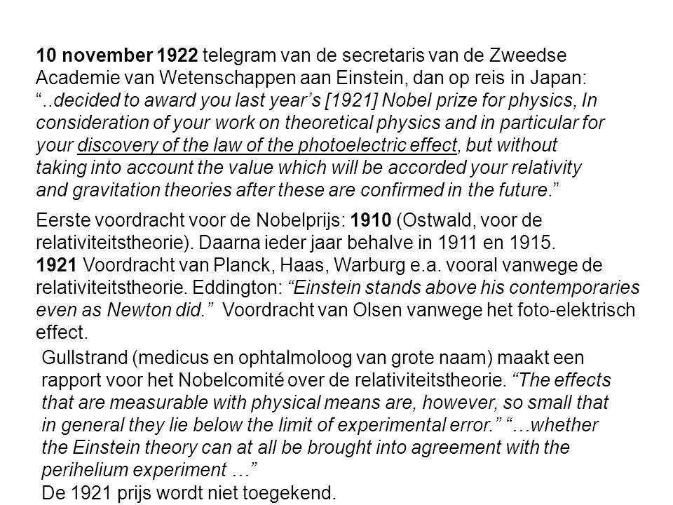 6 november 1919: gezamenlijke bijeenkomst van Royal Society en de Royal Astronomical Society: gemeten lichtafbuiging 1,98''  0,30'' in Sobral en 1,61''  0,30'' in Principe Voorzitter J.J.