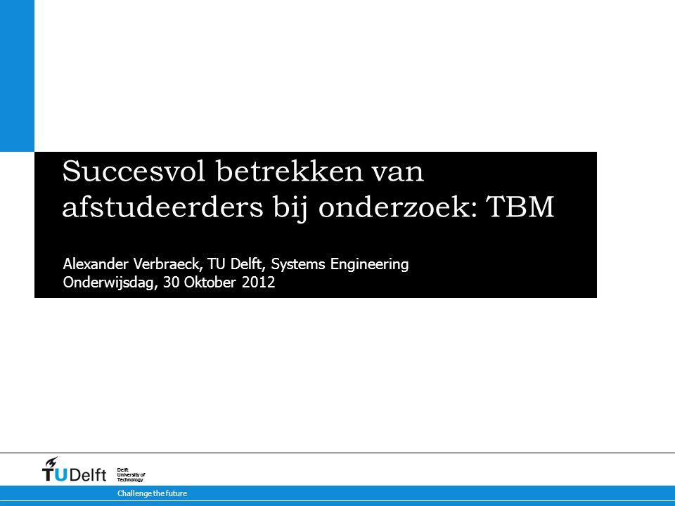 Challenge the future Delft University of Technology Challenge the future Delft University of Technology Challenge the future Delft University of Techn
