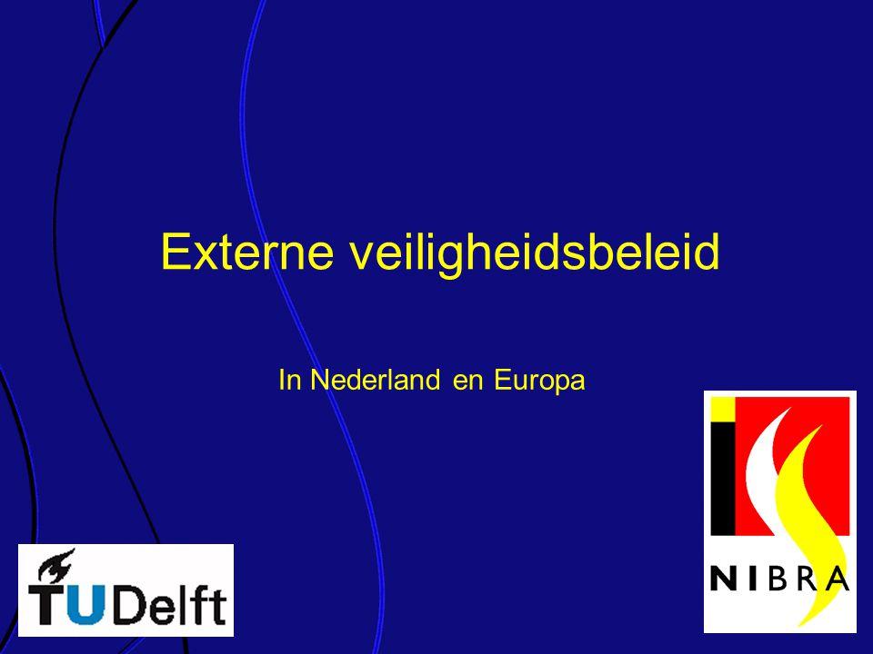 Externe veiligheidsbeleid In Nederland en Europa