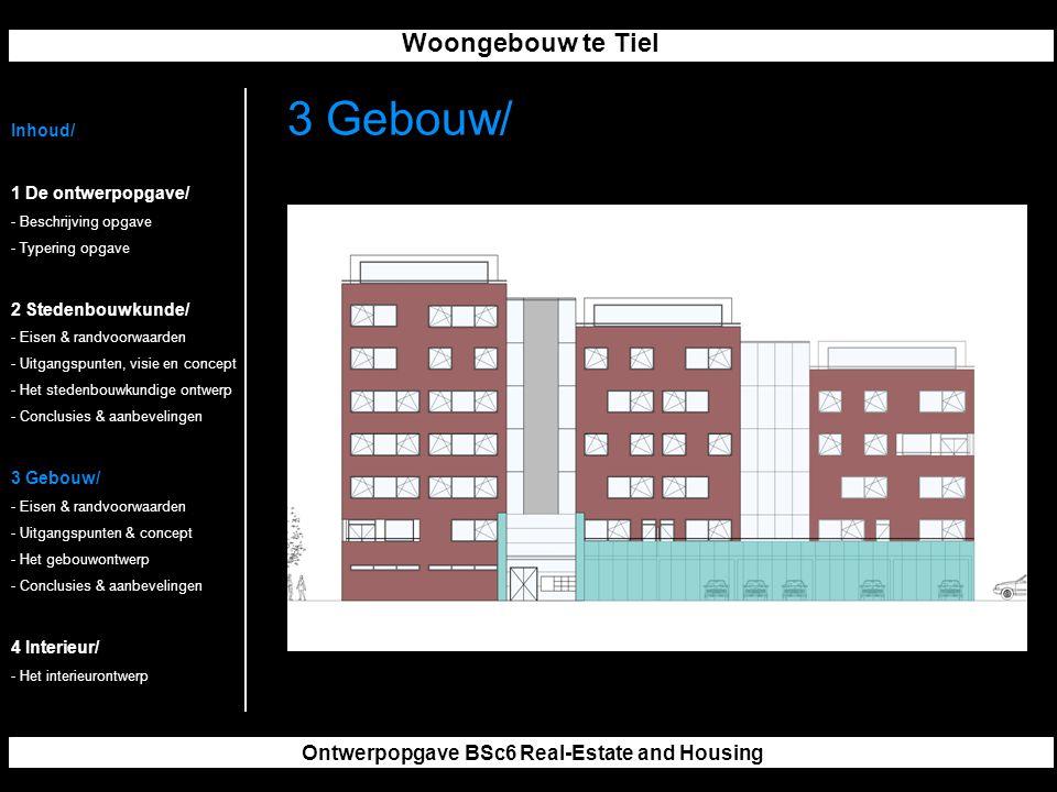 Woongebouw te Tiel Ontwerpopgave BSc6 Real-Estate and Housing 3 Gebouw/ Inhoud/ 1 De ontwerpopgave/ - Beschrijving opgave - Typering opgave 2 Stedenbouwkunde/ - Eisen & randvoorwaarden - Uitgangspunten, visie en concept - Het stedenbouwkundige ontwerp - Conclusies & aanbevelingen 3 Gebouw/ - Eisen & randvoorwaarden - Uitgangspunten & concept - Het gebouwontwerp - Conclusies & aanbevelingen 4 Interieur/ - Het interieurontwerp