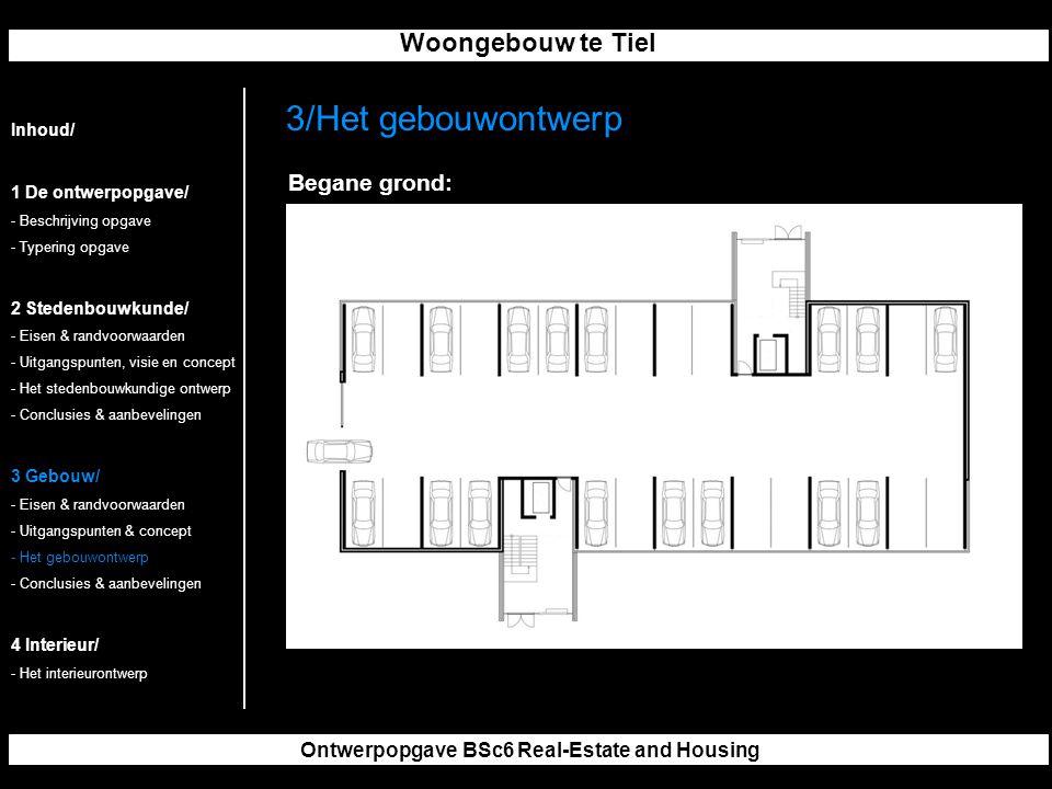 Woongebouw te Tiel Ontwerpopgave BSc6 Real-Estate and Housing 3/Het gebouwontwerp Inhoud/ 1 De ontwerpopgave/ - Beschrijving opgave - Typering opgave 2 Stedenbouwkunde/ - Eisen & randvoorwaarden - Uitgangspunten, visie en concept - Het stedenbouwkundige ontwerp - Conclusies & aanbevelingen 3 Gebouw/ - Eisen & randvoorwaarden - Uitgangspunten & concept - Het gebouwontwerp - Conclusies & aanbevelingen 4 Interieur/ - Het interieurontwerp Begane grond: