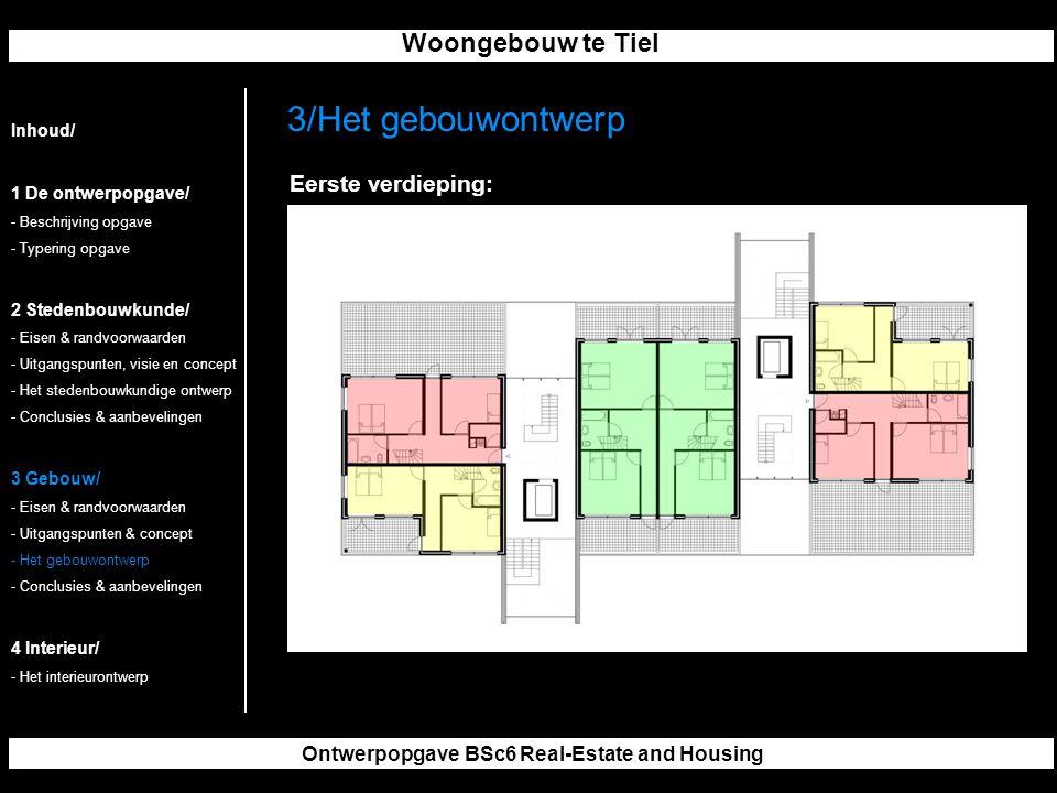 Woongebouw te Tiel Ontwerpopgave BSc6 Real-Estate and Housing 3/Het gebouwontwerp Inhoud/ 1 De ontwerpopgave/ - Beschrijving opgave - Typering opgave 2 Stedenbouwkunde/ - Eisen & randvoorwaarden - Uitgangspunten, visie en concept - Het stedenbouwkundige ontwerp - Conclusies & aanbevelingen 3 Gebouw/ - Eisen & randvoorwaarden - Uitgangspunten & concept - Het gebouwontwerp - Conclusies & aanbevelingen 4 Interieur/ - Het interieurontwerp Eerste verdieping: