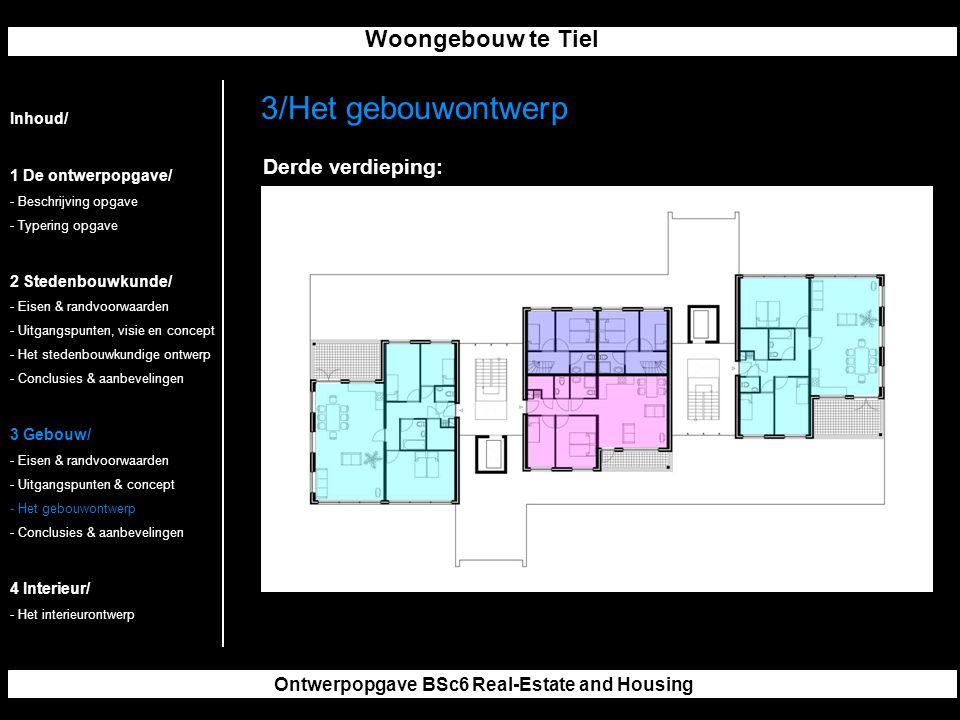 Woongebouw te Tiel Ontwerpopgave BSc6 Real-Estate and Housing 3/Het gebouwontwerp Inhoud/ 1 De ontwerpopgave/ - Beschrijving opgave - Typering opgave 2 Stedenbouwkunde/ - Eisen & randvoorwaarden - Uitgangspunten, visie en concept - Het stedenbouwkundige ontwerp - Conclusies & aanbevelingen 3 Gebouw/ - Eisen & randvoorwaarden - Uitgangspunten & concept - Het gebouwontwerp - Conclusies & aanbevelingen 4 Interieur/ - Het interieurontwerp Derde verdieping: