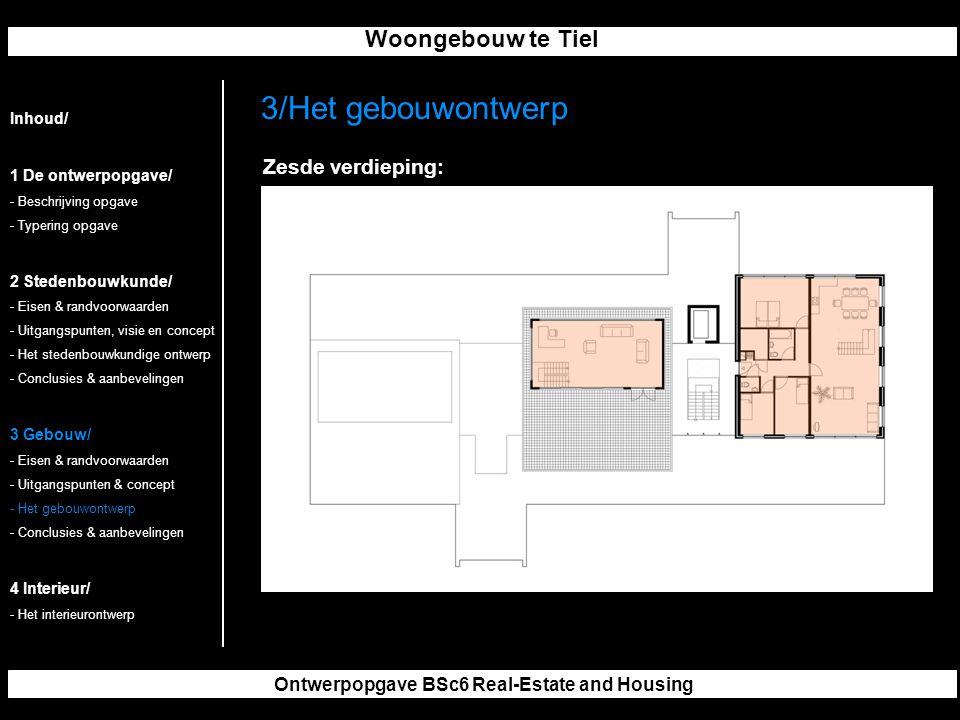 Woongebouw te Tiel Ontwerpopgave BSc6 Real-Estate and Housing 3/Het gebouwontwerp Inhoud/ 1 De ontwerpopgave/ - Beschrijving opgave - Typering opgave 2 Stedenbouwkunde/ - Eisen & randvoorwaarden - Uitgangspunten, visie en concept - Het stedenbouwkundige ontwerp - Conclusies & aanbevelingen 3 Gebouw/ - Eisen & randvoorwaarden - Uitgangspunten & concept - Het gebouwontwerp - Conclusies & aanbevelingen 4 Interieur/ - Het interieurontwerp Zesde verdieping: