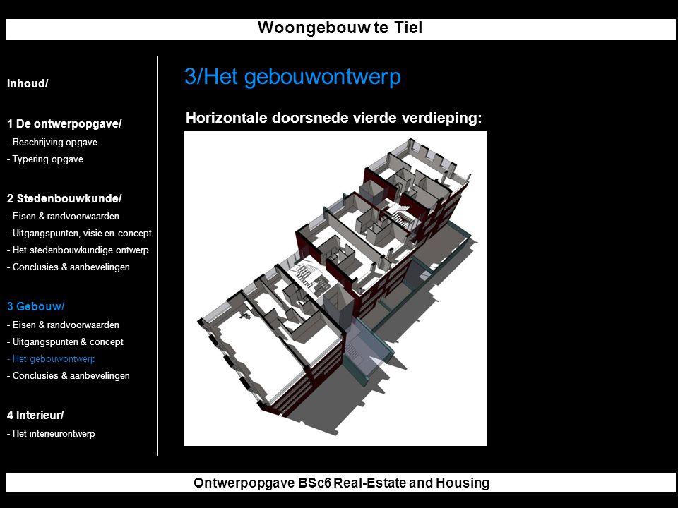 Woongebouw te Tiel Ontwerpopgave BSc6 Real-Estate and Housing 3/Het gebouwontwerp Inhoud/ 1 De ontwerpopgave/ - Beschrijving opgave - Typering opgave 2 Stedenbouwkunde/ - Eisen & randvoorwaarden - Uitgangspunten, visie en concept - Het stedenbouwkundige ontwerp - Conclusies & aanbevelingen 3 Gebouw/ - Eisen & randvoorwaarden - Uitgangspunten & concept - Het gebouwontwerp - Conclusies & aanbevelingen 4 Interieur/ - Het interieurontwerp Horizontale doorsnede vierde verdieping: