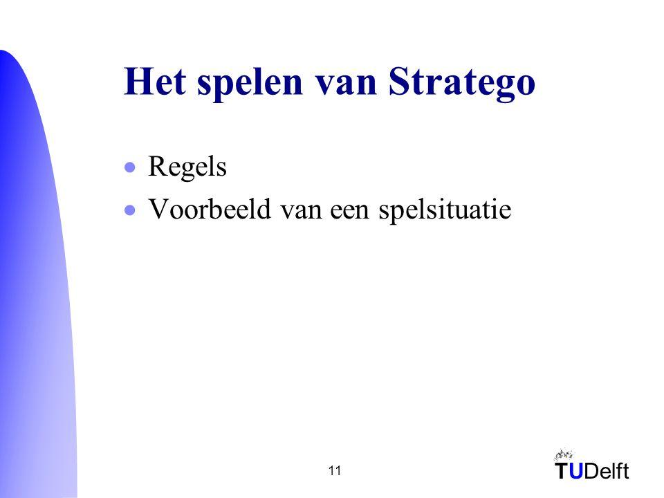 TUDelft 11 Het spelen van Stratego  Regels  Voorbeeld van een spelsituatie
