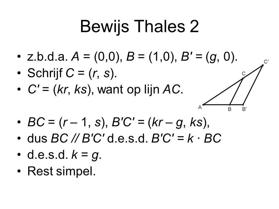 Bewijs Thales 2 z.b.d.a.A = (0,0), B = (1,0), B = (g, 0).