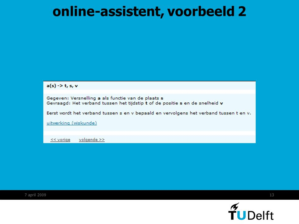 13 online-assistent, voorbeeld 2 7 april 2009