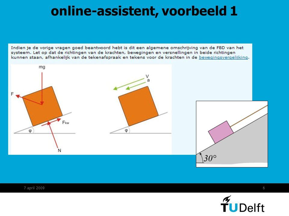 7 online-assistent, voorbeeld 1 7 april 2009