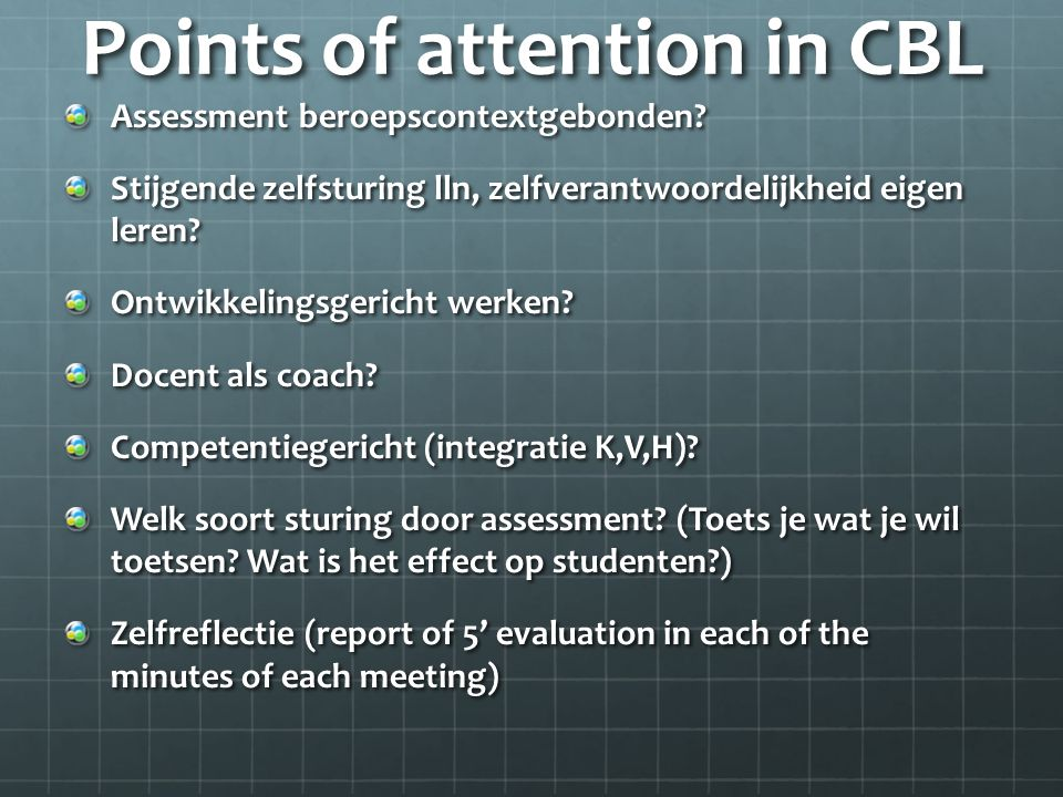 Points of attention in CBL Assessment beroepscontextgebonden.