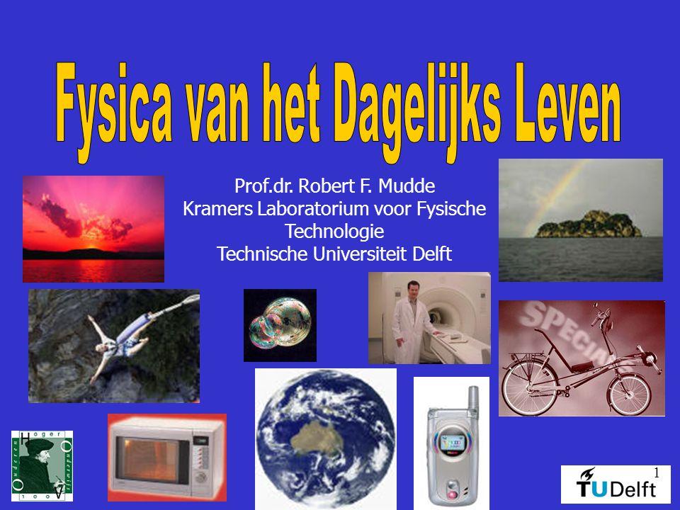 1 Prof.dr. Robert F. Mudde Kramers Laboratorium voor Fysische Technologie Technische Universiteit Delft