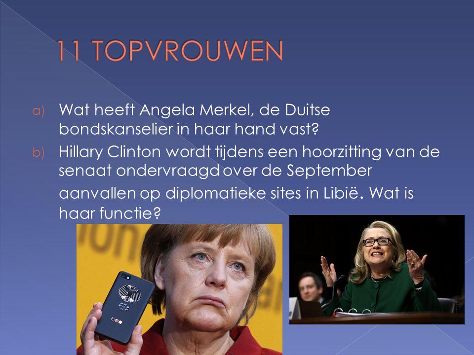 a) Wat heeft Angela Merkel, de Duitse bondskanselier in haar hand vast.