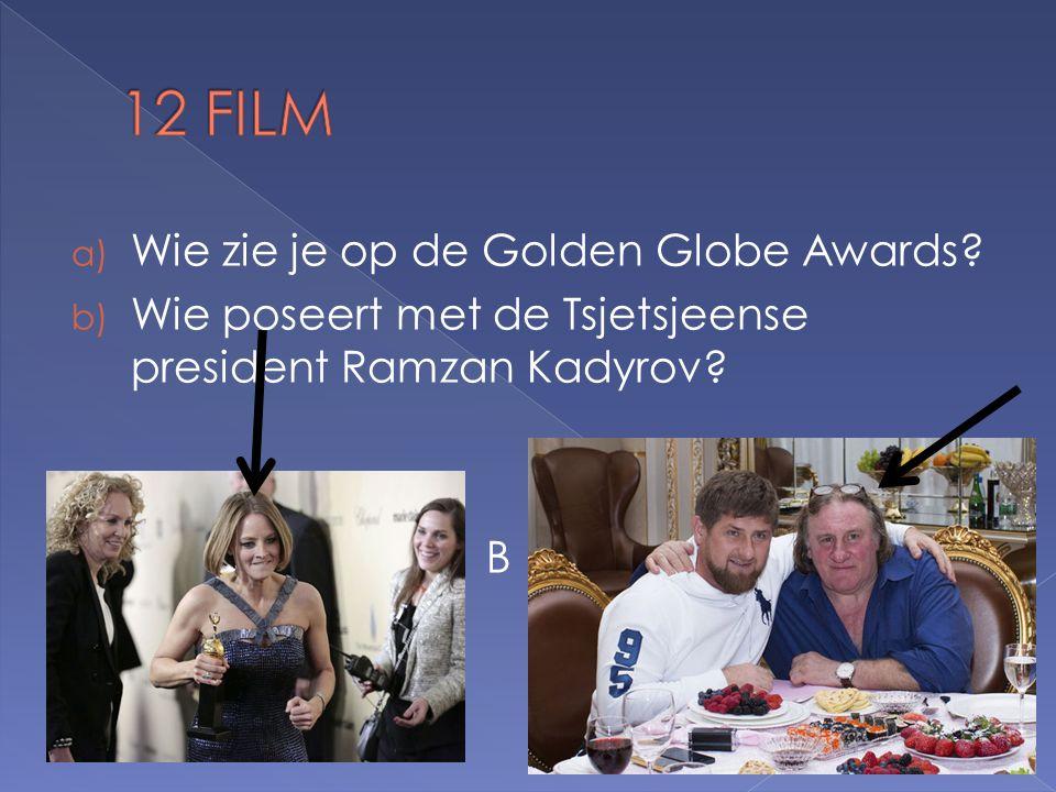 a) Wie zie je op de Golden Globe Awards.