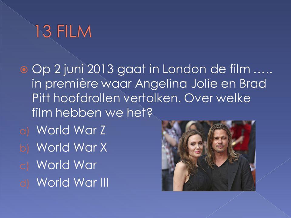 Op 2 juni 2013 gaat in London de film …..