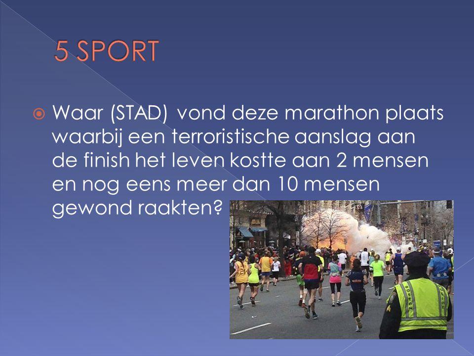  Waar (STAD) vond deze marathon plaats waarbij een terroristische aanslag aan de finish het leven kostte aan 2 mensen en nog eens meer dan 10 mensen gewond raakten