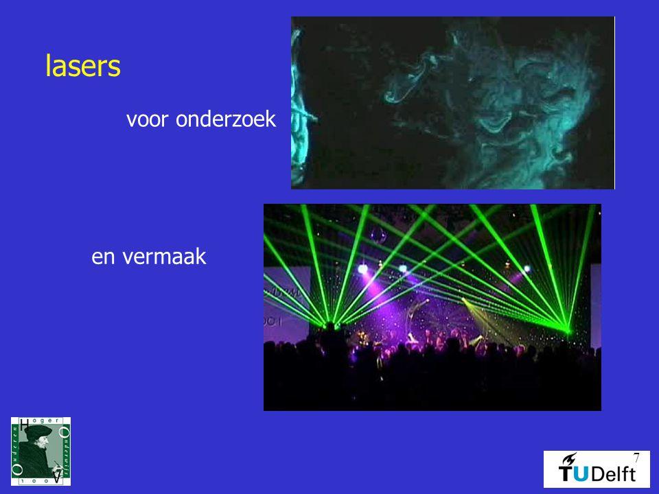 7 lasers voor onderzoek en vermaak