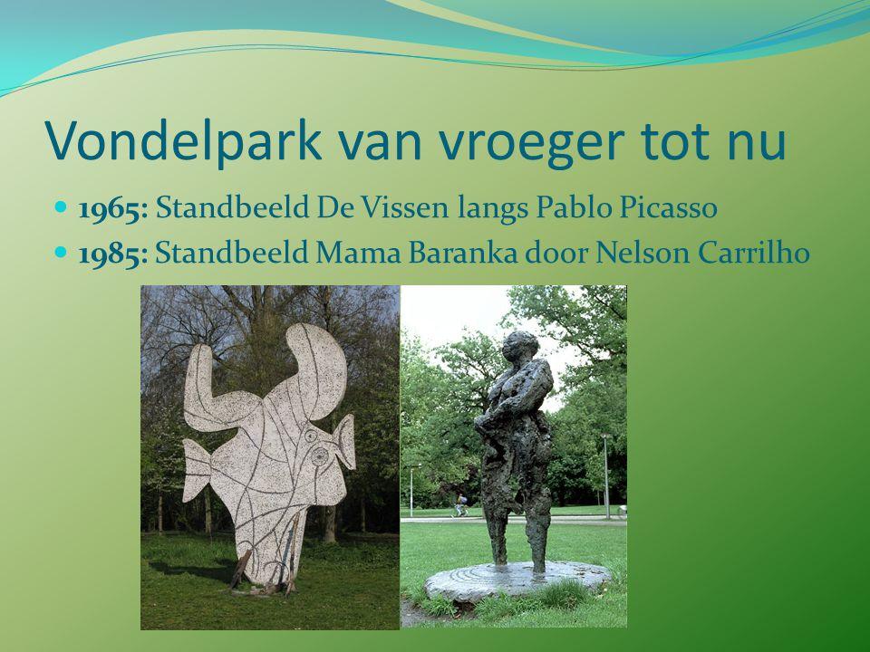 Vondelpark van vroeger tot nu Tot 1953: in bezit van de Vereniging tot aanleg van een rij- en wandelpark Na 1953: gemeente Amsterdam (te duur)