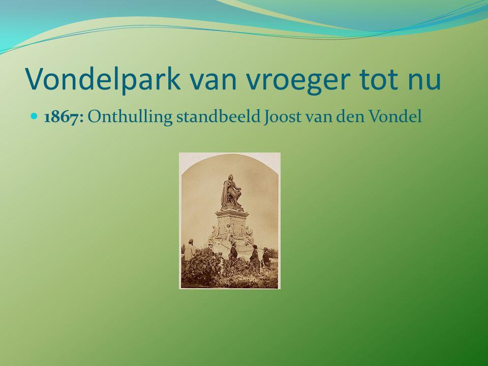 Vondelpark van vroeger tot nu 1865: Opening Nieuwe Park