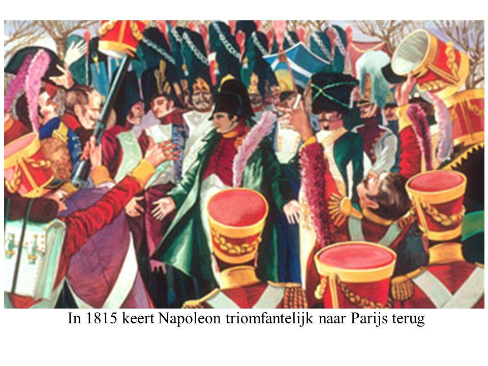 In 1815 keert Napoleon triomfantelijk naar Parijs terug