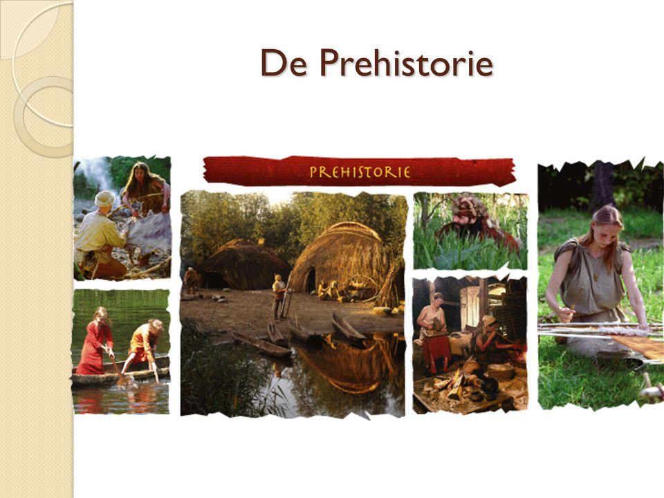 De Prehistorie
