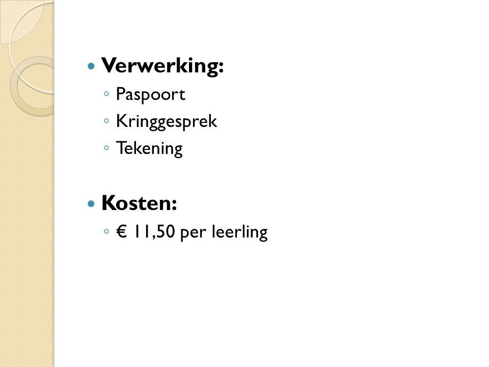 Verwerking: ◦ Paspoort ◦ Kringgesprek ◦ Tekening Kosten: ◦ € 11,50 per leerling