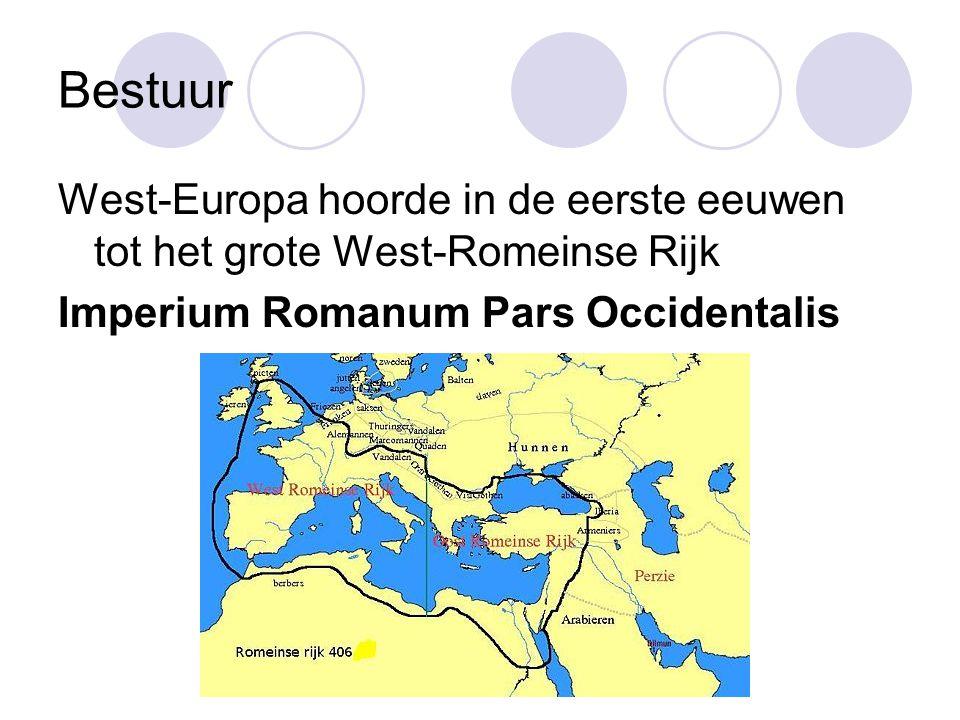 Bestuur West-Europa hoorde in de eerste eeuwen tot het grote West-Romeinse Rijk Imperium Romanum Pars Occidentalis