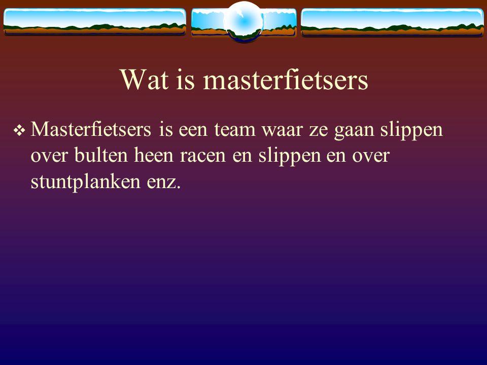 youtube  Masterfietsers is ook te vinden op youtube Bij youtube moet je bij zoeken masterfietsers in typen.