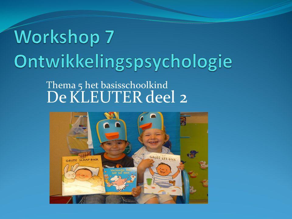 PROGRAMMA de kleuter deel 2 Doelen THEORIE  Cognitieve ontwikkeling  Sociaal-affectieve ontwikkeling OPDRACHT 5 EN 6 Doelen gehaald?