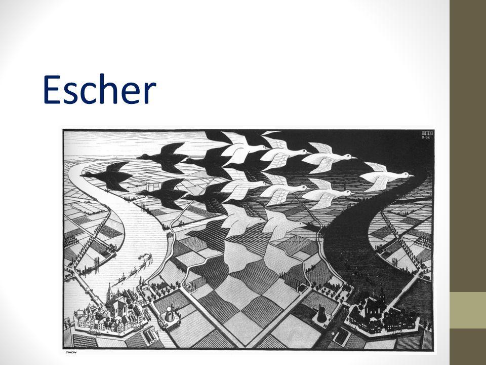 M.C.Escher 1898-1972 Nederlandse kunstenaar. Beroemd om onmogelijke tekeningen.