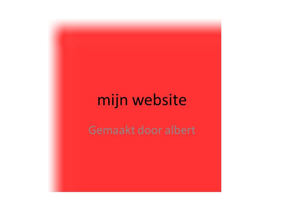 mijn website Gemaakt door albert