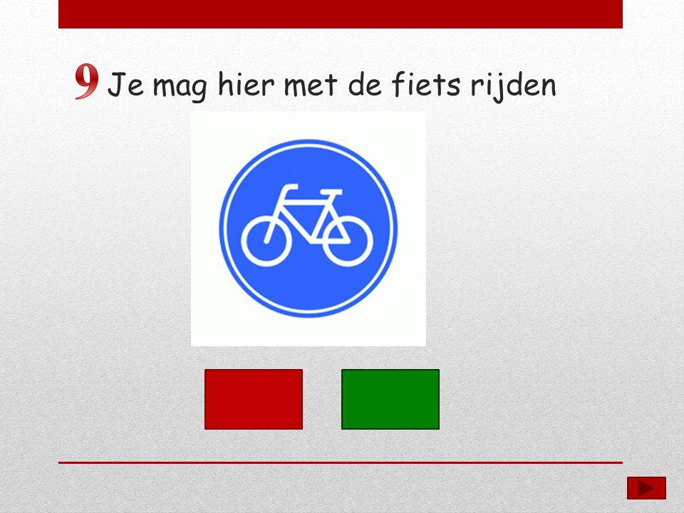 Je mag hier met de fiets rijden