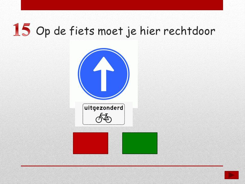Op de fiets moet je hier rechtdoor
