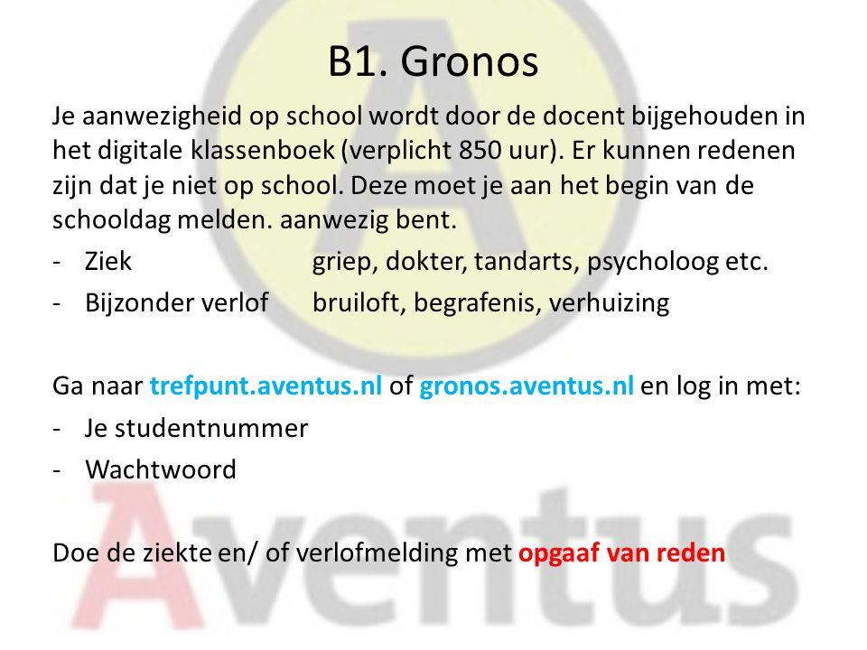 B1. Gronos Je aanwezigheid op school wordt door de docent bijgehouden in het digitale klassenboek (verplicht 850 uur). Er kunnen redenen zijn dat je n