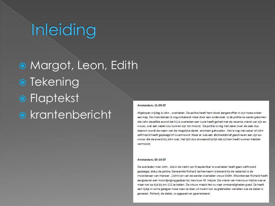  Margot, Leon, Edith  Tekening  Flaptekst  krantenbericht