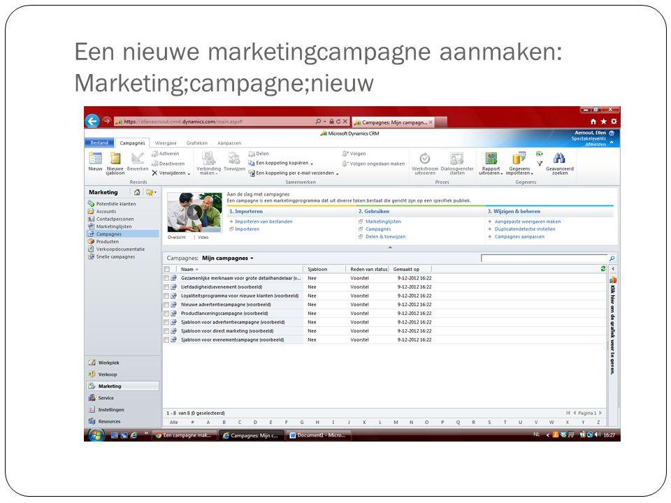 Een nieuwe marketingcampagne aanmaken: Marketing;campagne;nieuw