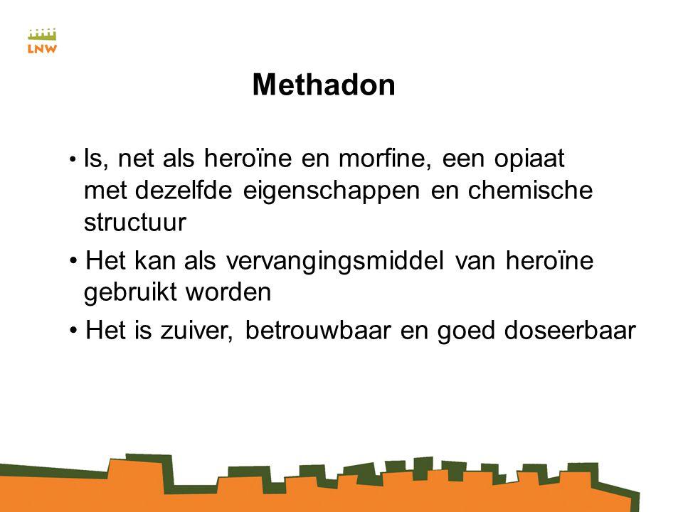 Methadon Is, net als heroïne en morfine, een opiaat met dezelfde eigenschappen en chemische structuur Het kan als vervangingsmiddel van heroïne gebruikt worden Het is zuiver, betrouwbaar en goed doseerbaar