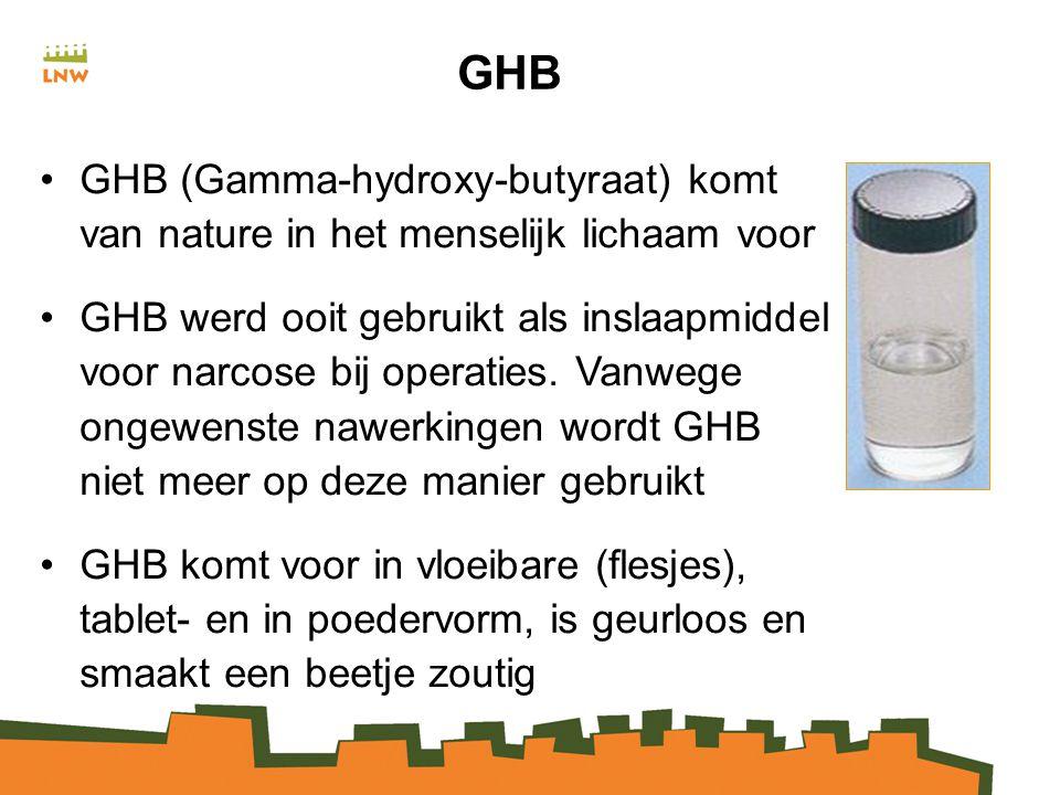 GHB GHB (Gamma-hydroxy-butyraat) komt van nature in het menselijk lichaam voor GHB werd ooit gebruikt als inslaapmiddel voor narcose bij operaties.
