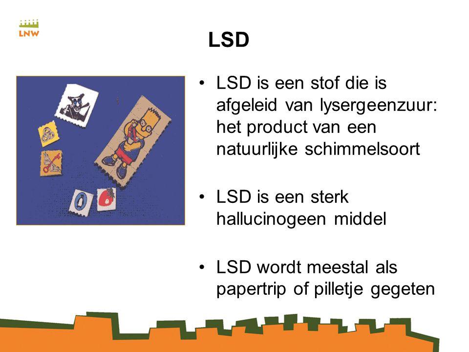 LSD LSD is een stof die is afgeleid van lysergeenzuur: het product van een natuurlijke schimmelsoort LSD is een sterk hallucinogeen middel LSD wordt meestal als papertrip of pilletje gegeten