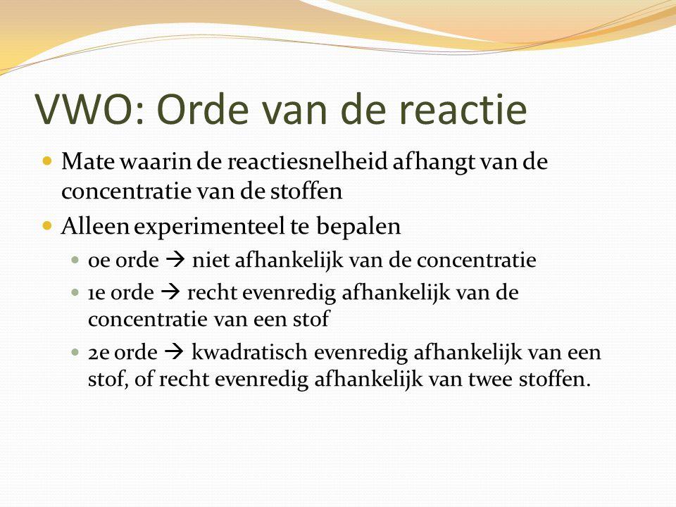 VWO: reactiesnelheid Het aantal mol/L dat per seconde reageert v = ∆[A]/∆t Van de reactie H2O2 + 2I-  2OH- + I2 zijn de reactiesnelheden bepaald: Snelheid is rechtevenredig met [H2O2} 1e orde Rechtevenredig in [I-] 1e orde 1+1 = 2e orde reactie