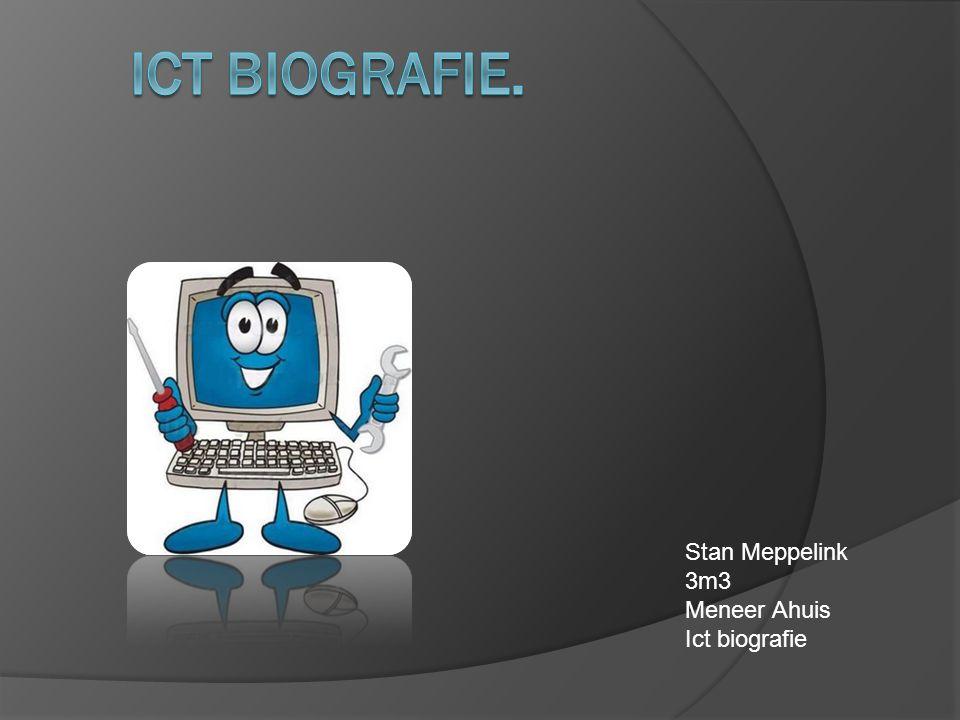Stan Meppelink 3m3 Meneer Ahuis Ict biografie