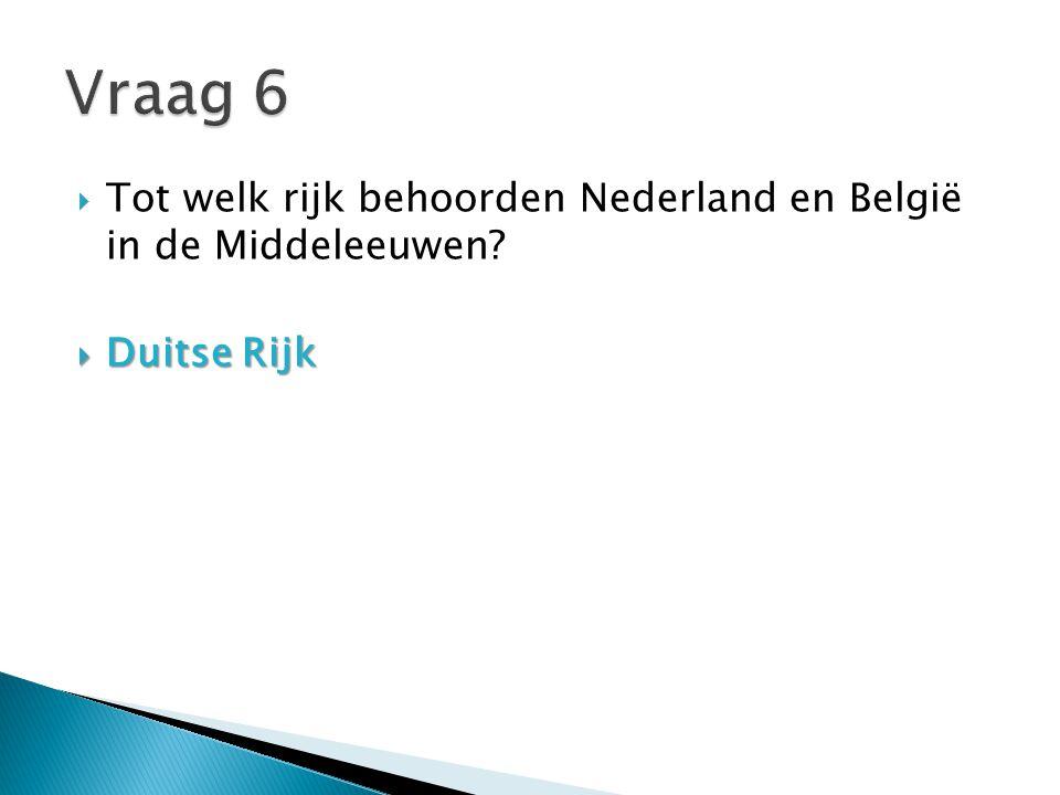  Wie was aan het begin van de zestiende eeuw heer van alle Nederlandse gewesten?  Keizer Karel V