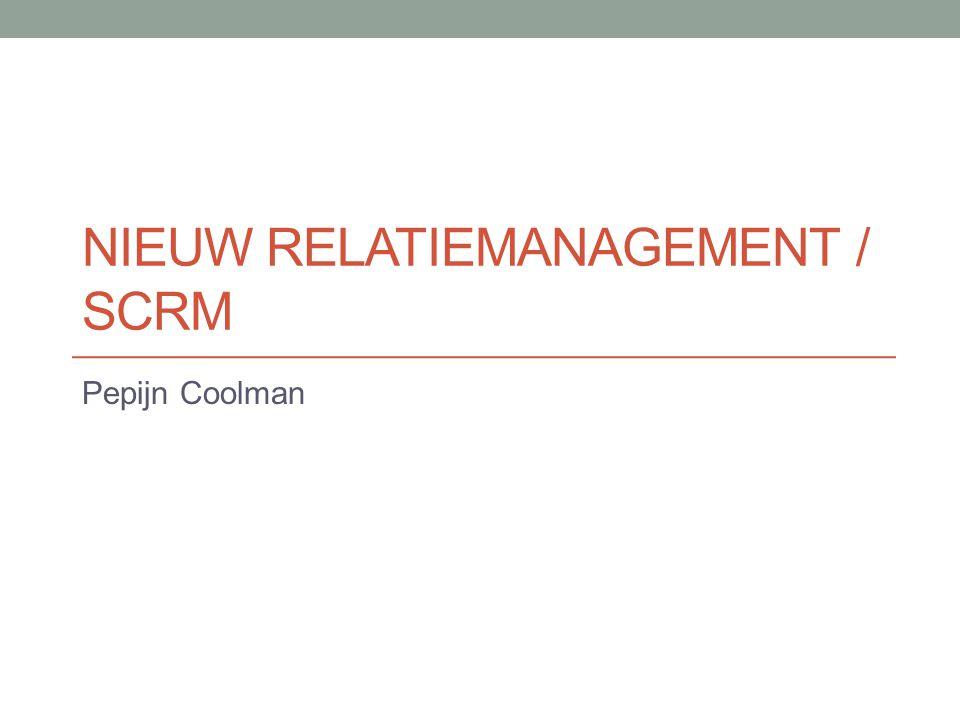 NIEUW RELATIEMANAGEMENT / SCRM Pepijn Coolman
