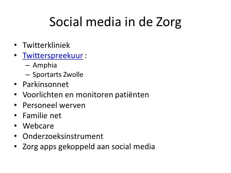 Social media in de Zorg Twitterkliniek Twitterspreekuur : Twitterspreekuur – Amphia – Sportarts Zwolle Parkinsonnet Voorlichten en monitoren patiënten