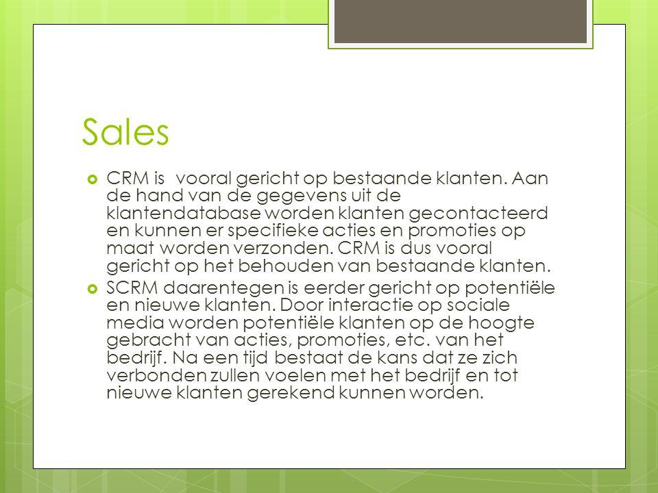 Sales  CRM is vooral gericht op bestaande klanten. Aan de hand van de gegevens uit de klantendatabase worden klanten gecontacteerd en kunnen er speci