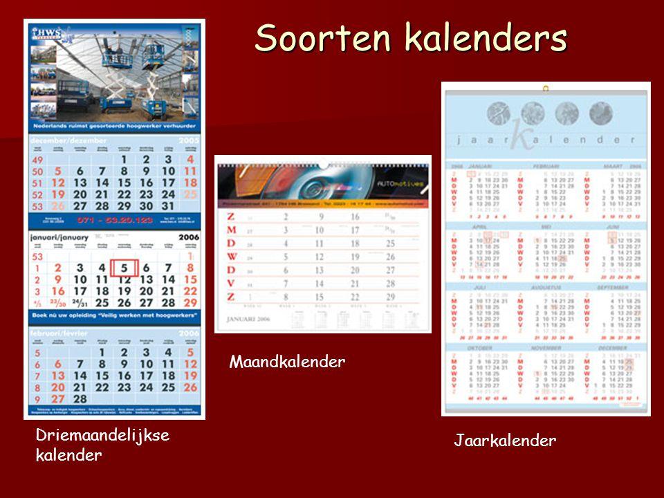 Soorten kalenders Driemaandelijkse kalender Maandkalender Jaarkalender